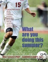summer 2013 brochure - Holy Ghost Preparatory School