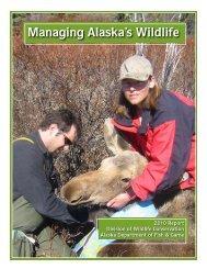Managing Alaska's Wildlife - Alaska Department of Fish and Game ...
