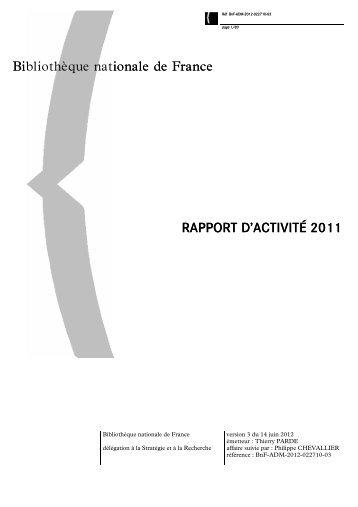 Rapport d'activité 2011 - BnF - Bibliothèque nationale de France
