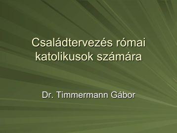 Családtervezés római katolikusok számára - Dr. Timmermann Gábor