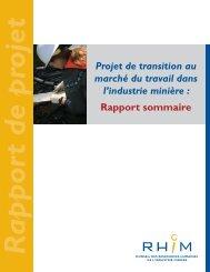 Projet de transition au marché du travail dans l'industrie ... - MiHR