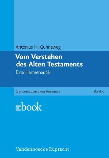 Vom Verstehen des Alten Testaments Eine Hermeneutik