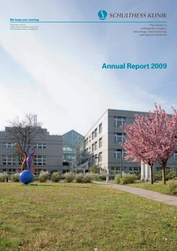 Annual Report 2009 - Schulthess Klinik