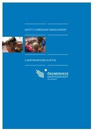A segítségnyújtás első éve együtt A vörösiszAp károsultAkért - ASA