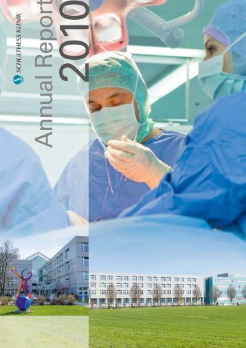 Schulthess Klinik Annual Report 2010