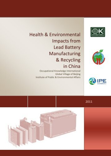 Health & Environmental Impacts from Lead Battery - Occupational ...