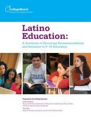 Latino Education: - College Board