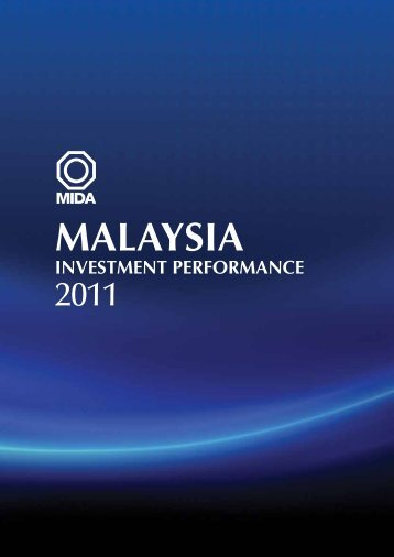 Malaysia - Investment Performance 2011 - Malaysian Industrial ...