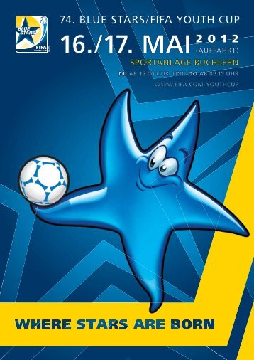 Alle Infos zum Turnier als pdf (14 mb - Blue Stars/FIFA Youth Cup