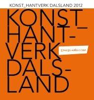 Konst och Hantverk 2012 - Dalslands Turist AB
