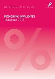 MEDICINSK INVALIDITET -sjukdomar 2013 - Svensk Försäkring