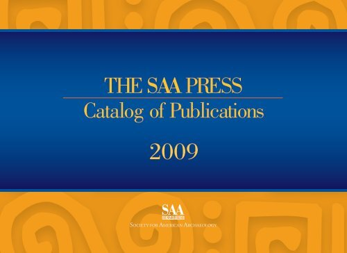 THE SAA PRESS - Society for American Archaeology