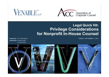 Privilege Considerations for Nonprofit In-House ... - Venable LLP