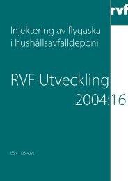 Injektering av flygaska i hushållsavfalldeponi - Avfall Sverige