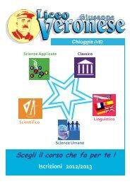 Scegli il corso che fa per te ! Iscrizioni 2012/2013 - G. Veronese