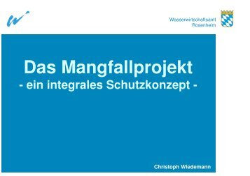 Das Mangfallprojekt - Wasserwirtschaftsamt Rosenheim - Bayern