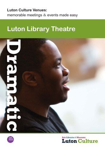 Luton Library Theatre conference hire.pdf - Luton Culture