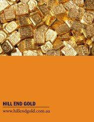 HILL END GOLD - The International Resource Journal