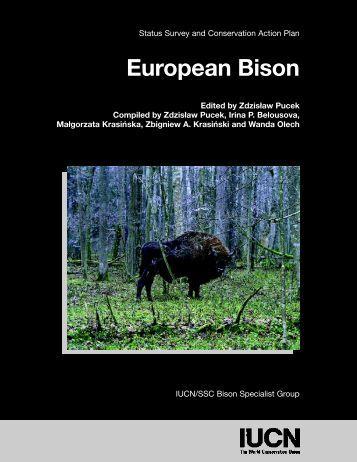 Status Survey and Conservation Action Plan European Bison ... - IUCN