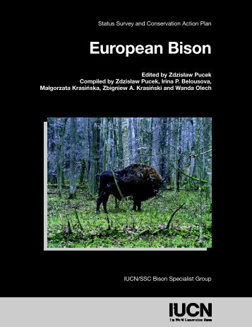 Status Survey and Conservation Action Plan European Bison ... - IUCN