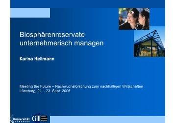 Biosphärenreservate unternehmerisch managen - Doktoranden ...