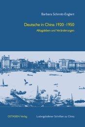 Deutsche in China 1920–1950 - Ludwigshafener Schriften zu China