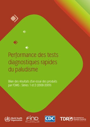 Performance des tests diagnostiques rapides du paludisme