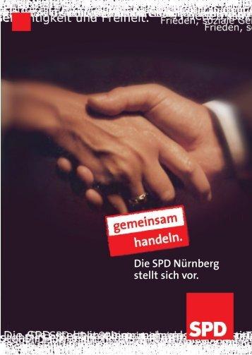 Die SPD Nürnberg stellt sich vor. - Ulrich Maly & SPD Nürnberg