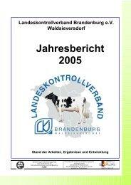 Jahresbericht 2005 - Landeskontrollverband Brandenburg eV