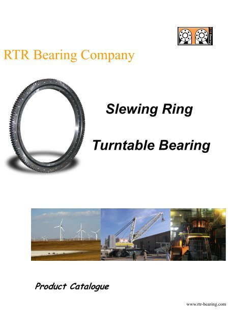 RTR Bearing Company Slewing Ring Turntable Bearing