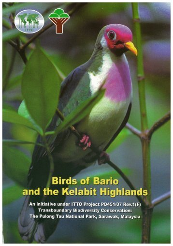 Transboundary Biodiversity Conservation: The Pulong Tau ... - ITTO