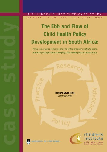The ebb and flow of child health policy development in South Africa