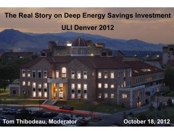 The Real Story on Deep Energy Savings Investment ... - Archive - ULI