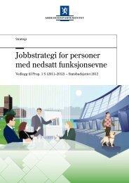 Jobbstrategi for personer med nedsatt funksjonsevne - Regjeringen.no