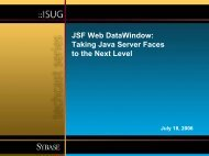 JSF Web DataWindow: Taking Java Server Faces to the ... - Sybase