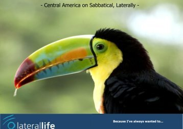 Central America on Sabbatical, Laterally - Laterallife