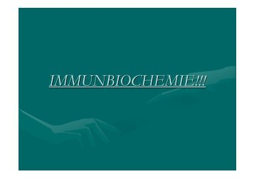 IMMUNBIOCHEMIE!!! - Biochemie-trainings-camp.de