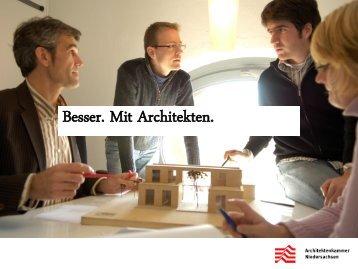 Besser. Mit Architekten.