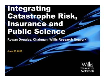 Integrating Catastrophe Risk Catastrophe Risk, Insurance and ...
