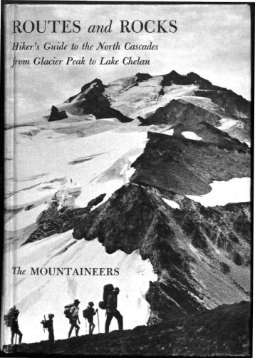 Routes and rocks; hiker's guide to the North Cascades from ... - USGS