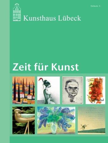 Zeit für Kunst - Kunsthaus Lübeck