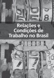 Relações e Condições de Trabalho no Brasil - Ministério do ...