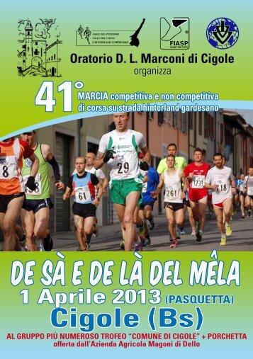 De Sà e De Là del Mêla 1 APRILE 2013 CIGOLE - Bresciachecorre.it