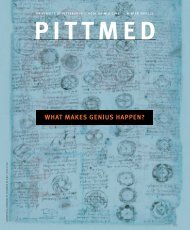 WHAT MAKES GENIUS HAPPEN? - Pitt Med - University of Pittsburgh