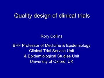 Quality design of clinical trials