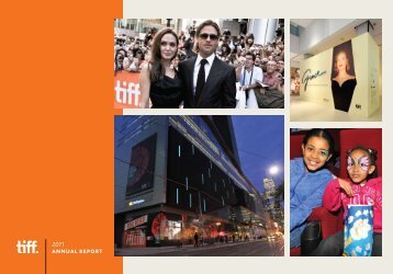 View the 2011 Annual Report - Toronto International Film Festival
