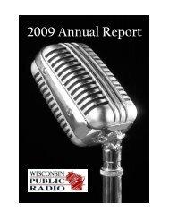 2009 Annual Report - Wisconsin Public Radio