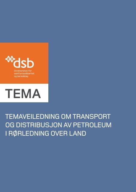 Temaveiledning om transport og distribusjon av petroleum i ...