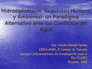 Hidrodiplomacia, Seguridad Humana y Ambiental: un Paradigma ...