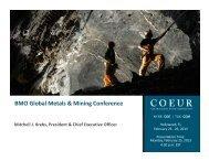 2013-02-25 February BMO Conference.pdf - Coeur d'Alene Mines ...